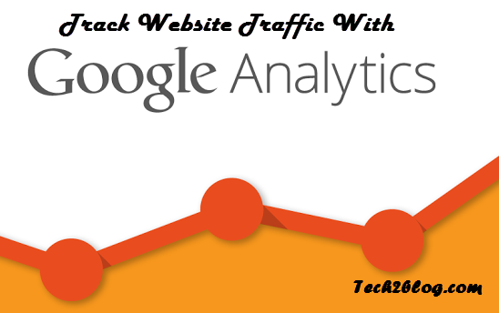 Track Traffic With Google Analytics