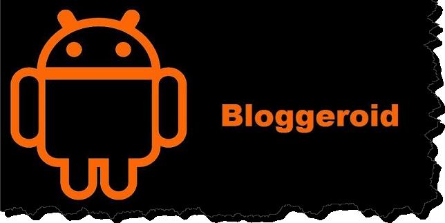 Bloggeroid for blogger