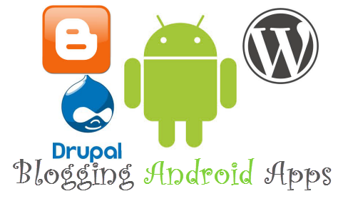 Blogging Android Apps for Bloggers