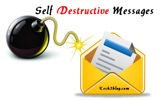 Self destructive messages