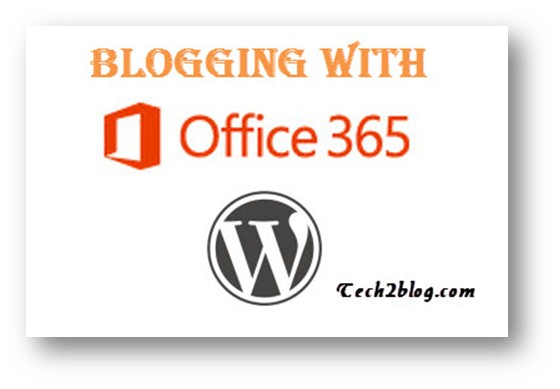 Blogging with Microsoft Office365