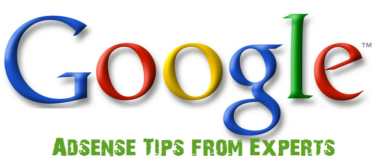 Adsense Tips from Experts