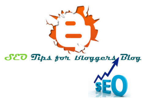 SEO Tips for Bloggers Blog
